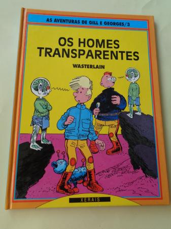 Os homes transparentes. As aventuras de Gill e Georges, nº 3