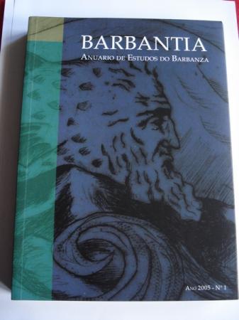 Barbantia. Anuario de Estudos do Barbanza. Nº 1. Ano 2005