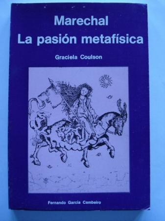 Marechal. La pasión metafísica