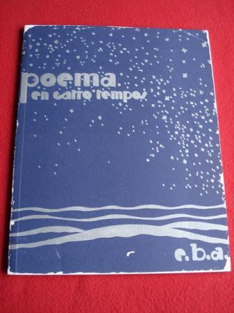 Poema en catro tempos. Edición facsímile do orixinal publicado en Buenos Aires en 1931. Exemplar nº 278 de 400 exemplares numerados. Complemento da carpeta de obra gráfica Poema en catro tempos ilustrada con serigrafías do pintor Correa Corredoira