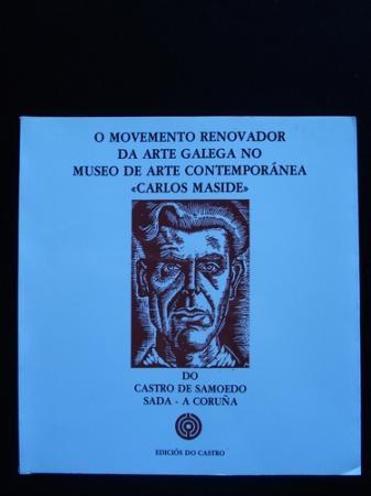 O movemento renovador na arte galega no Museo de Arte Contemporánea