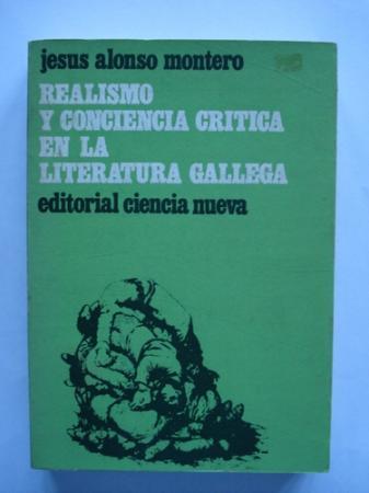 Realismo y conciencia crítica en la literatura gallega