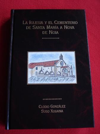 La Iglesia y el Cementerio de Santa María a Nova de Noia
