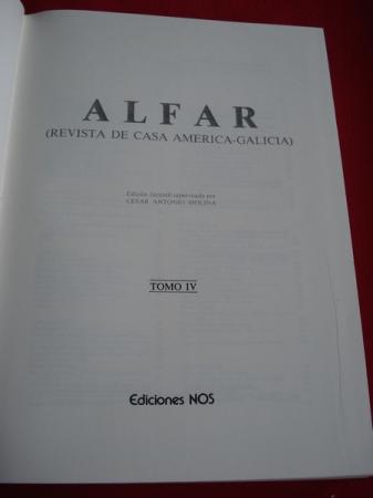 ALFAR (Revista de Casa América Galicia) Edición facsímile. Tomo IV. Número 50 a 58 (De Maio 1925 a Xuño 1926)