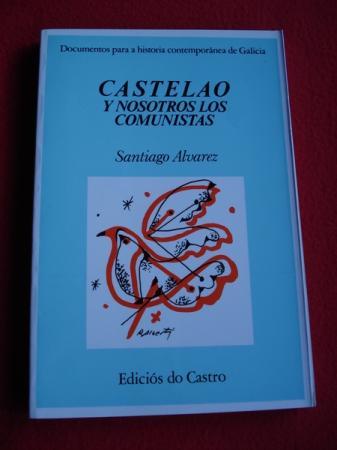 Castelao y nosotros los comunistas
