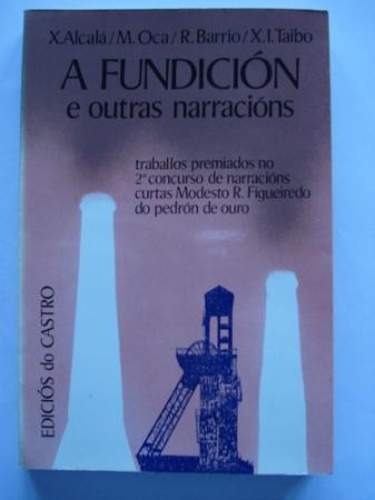 A fundición e outras narracións (1ª ed.)