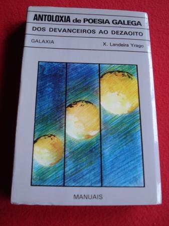 Antoloxía da poesía galega dos devanceiros ao dezaoito