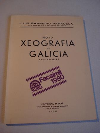 Nova  Xeografía de Galicia pras escolas. Edición facsímil da 1ª edición de 1936