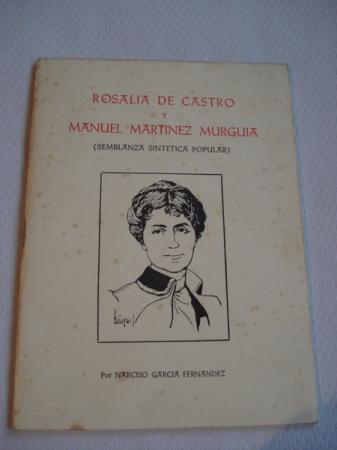 Rosalía de Castro y Manuel Martínez Murguía (Semblanza sintética popular)