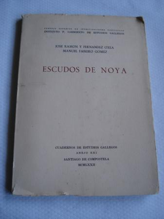 Escudos de Noya. Cuadernos de Estudios Gallegos. Anejo XXI (Noia)