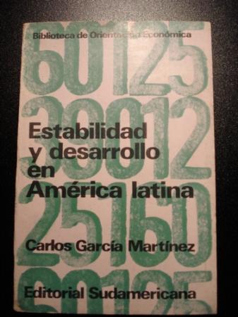 Estabilidad y desarrollo en América latina