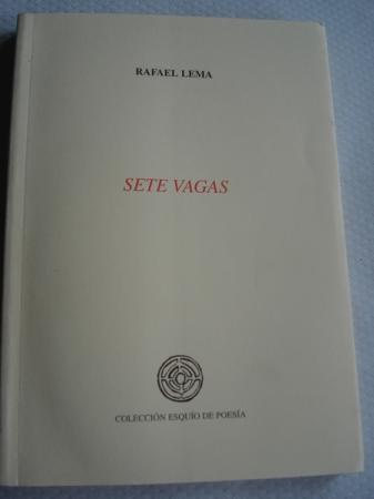 Sete vagas. Accésit XXV Premio Esquío de Poesía