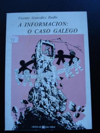 A información: o caso galego