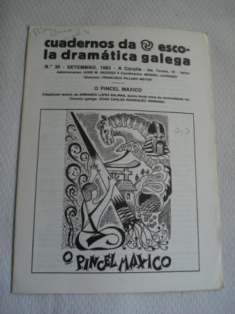 Cuadernos da Escola Dramática Galega. Nº 39 - Setembro, 1983. O pincel máxico (Lenda china) Adaptación de Armando López Salinas