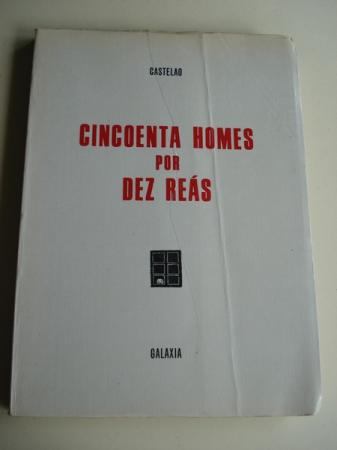 Cincoenta homes por dez reás