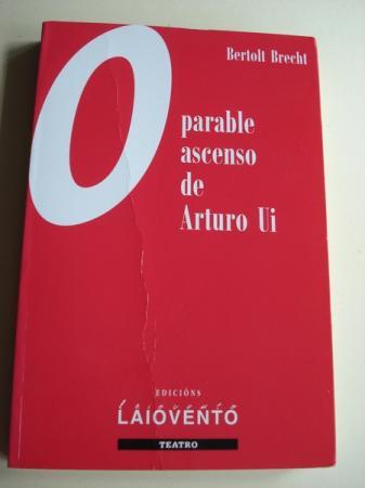 O parable ascenso de Arturo Ui. Tradución ao galego de Sonsoles Cerviño López