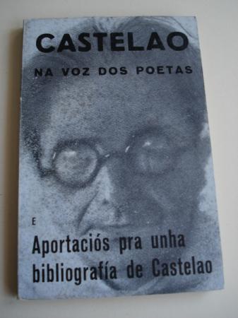 Castelao na voz dos poetas e Aportacións pra unha bibliografía de Castelao