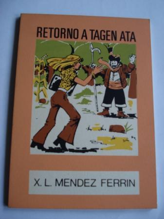 Retorno a Tagen Ata (1ª edición). Colección O moucho, nº 19
