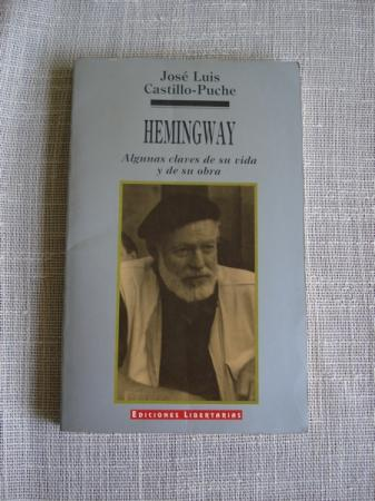 Hemingway. Algunas claves de su vida y su obra