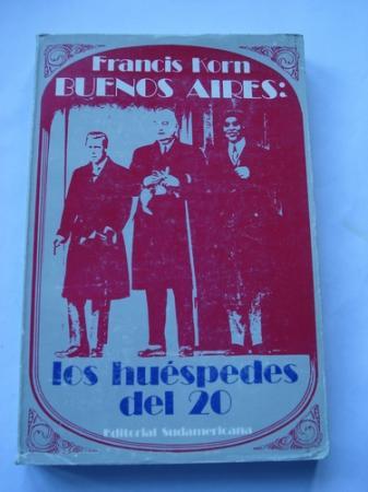 Buenos Aires: Los huéspedes del 20