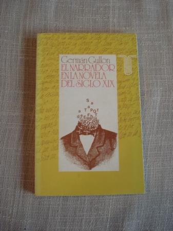 El narrador en la novela del siglo XX