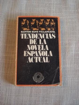 Tendencias de la novela española actual (1950-1970)