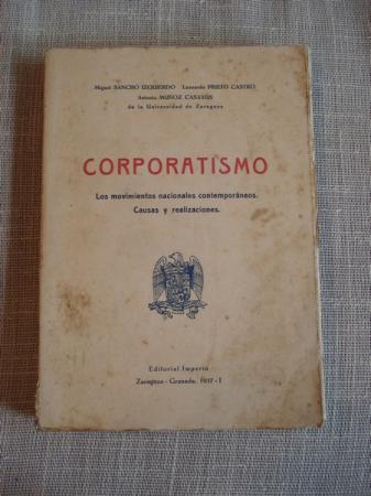 Corporatismo. Los movimientos nacionales contemporáneos. Causas y realizaciones
