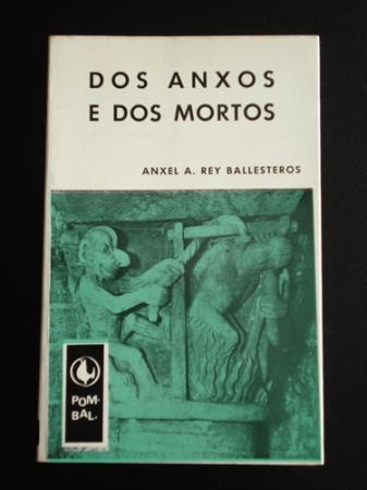 Dos anxos e dos mortos