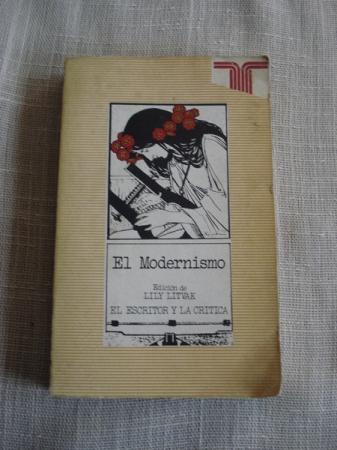 El Modernismo. Edición de Lily Litvak