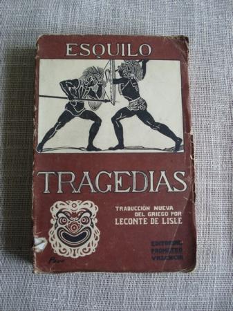 Tragedias. Traducción nueva del griego por Leconte de Lisle
