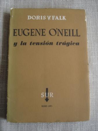 Eugene O´Neill y la tensión trágica