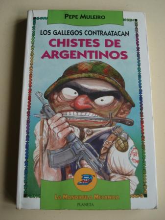 Los gallegos contraatacan. Chistes de argentinos