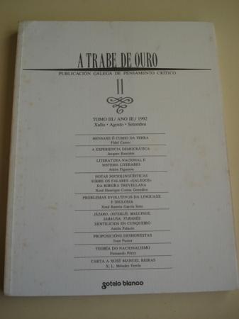 A TRABE DE OURO. Publicación galega de pensamento crítico. Nº 11 - Tomo III. Xullo-Agosto-Setembro, 1992