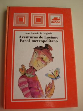 Aventuras de Luciano Farol Metropolitano