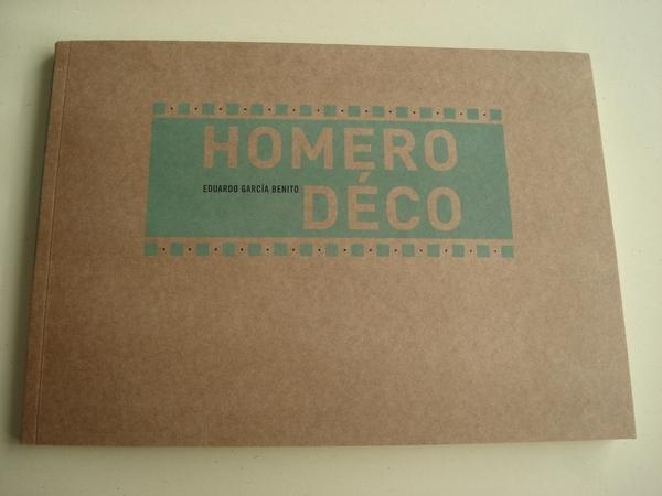 Homero Déco. Catálogo Exposición en Urueña (Valladolid), 2008