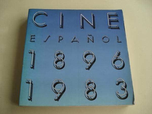 CINE ESPAÑOL 1896 - 1983
