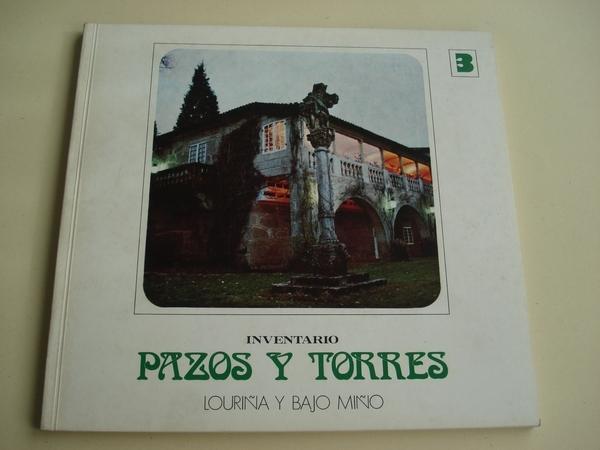 INVENTARIO PAZOS Y TORRES. TOMO 3. LOURIÑA Y BAJO MIÑO