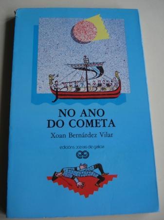 No ano do cometa. Premio Xerais de Novela, 1986,
