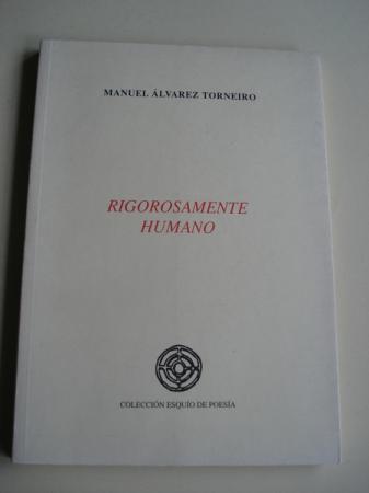 Rigorosamente humano. XIV Premio Esquío de Poesía