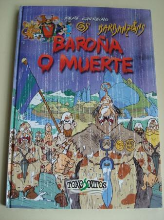 Os Barbanzóns. Baroña o muerte (Texto en español)