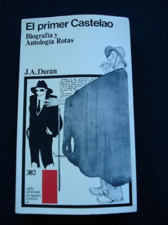 El primer Castelao. Biografía y Antología rotas