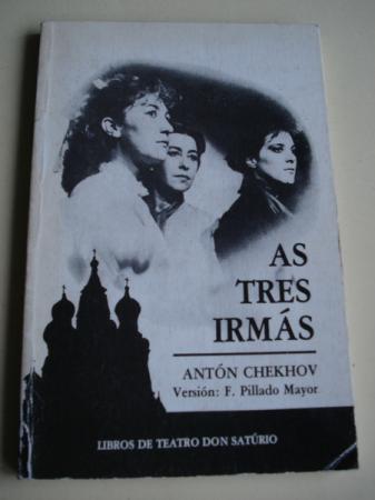 As tres irmás (Drama en catro actos). Versión de F. Pillado Mayor
