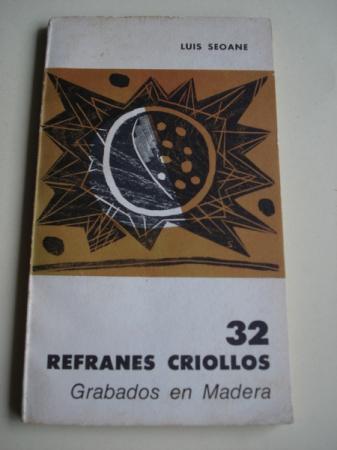 32 refranes criollos. Grabados en madera