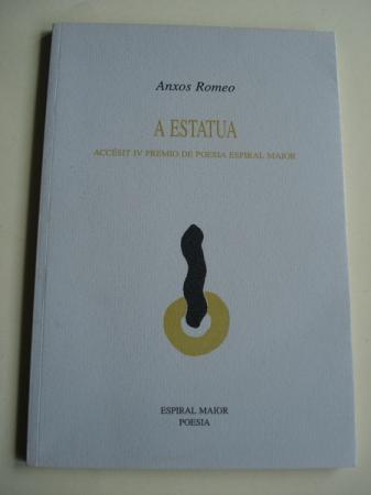 A estatua. Accésit IV Premio de poesía Espiral Maior
