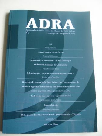 ADRA. Revista dos socios e socias do Museo do Pobo Galego. Nº 9 - Santiago de Compostela, 2014