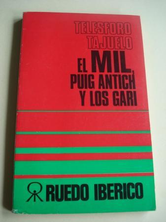 El MIL, Puig Antich y los GARI