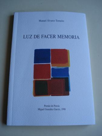 Luz de facer memoria. Premio de Poesía Miguel González Garcés, 1998