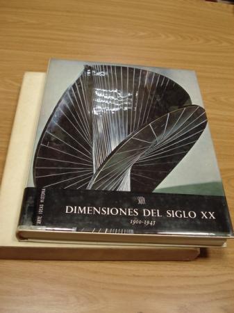 Dimensiones del siglo XX. 1900-1945