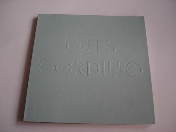 LUIS GORDILLO. Catálogo Exposición Museo de Arte Contemporáneo Unión Fenosa, A Coruña, 1998. Textos en español e galego