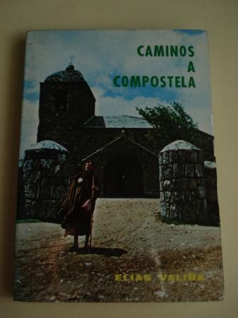 Los Caminos a Compostela. Guía